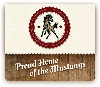 Proud Home of the Mustangs